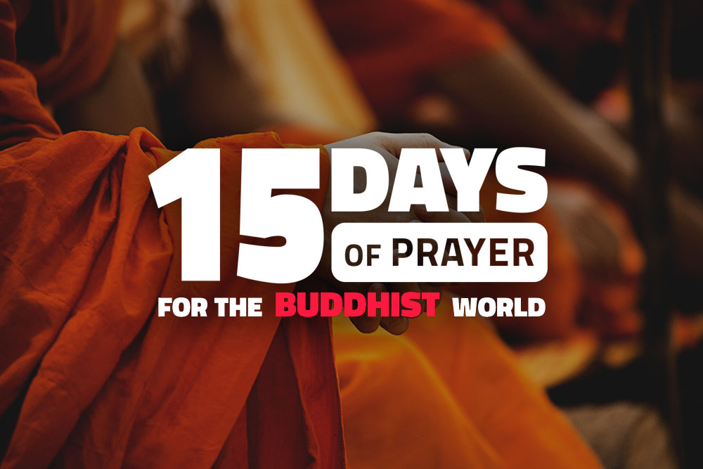 15 Days of Prayer for the Buddhist World