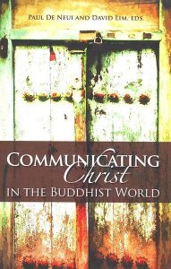Communicating Christ in the Buddhist World